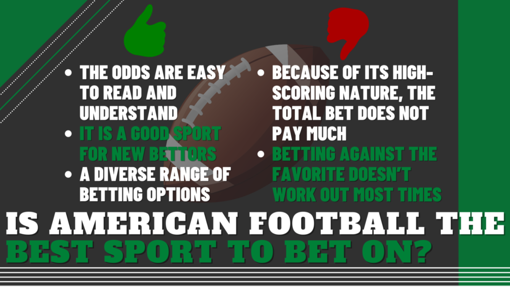 Is American Football the Best Sport to Bet On?