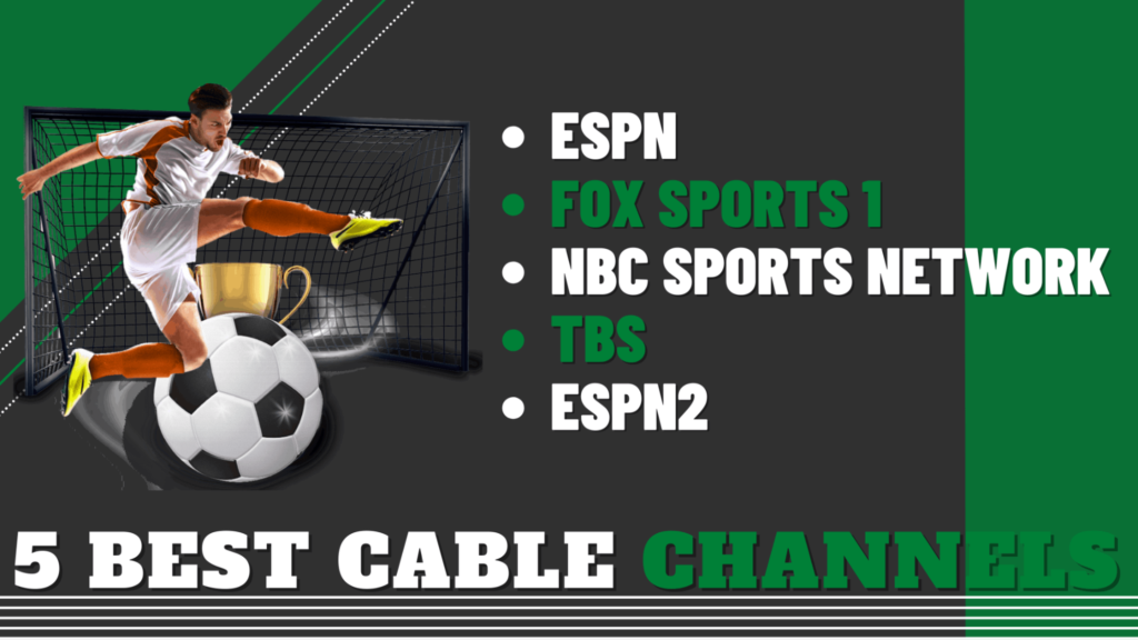 5 Best Cable Channels