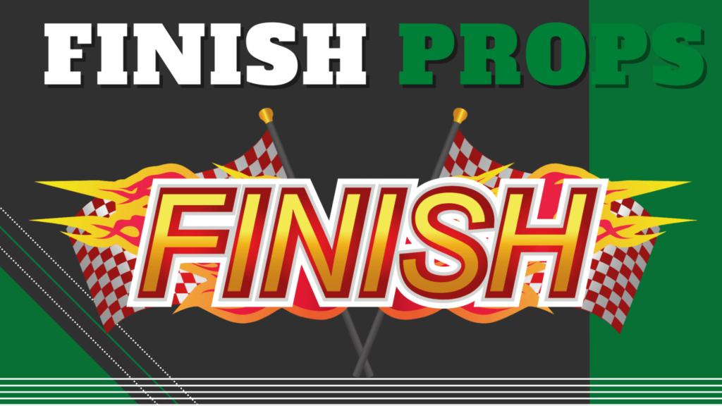 Finish Props