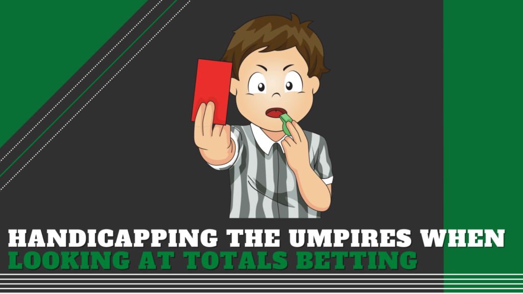 Handicapping the umpires when looking at totals betting