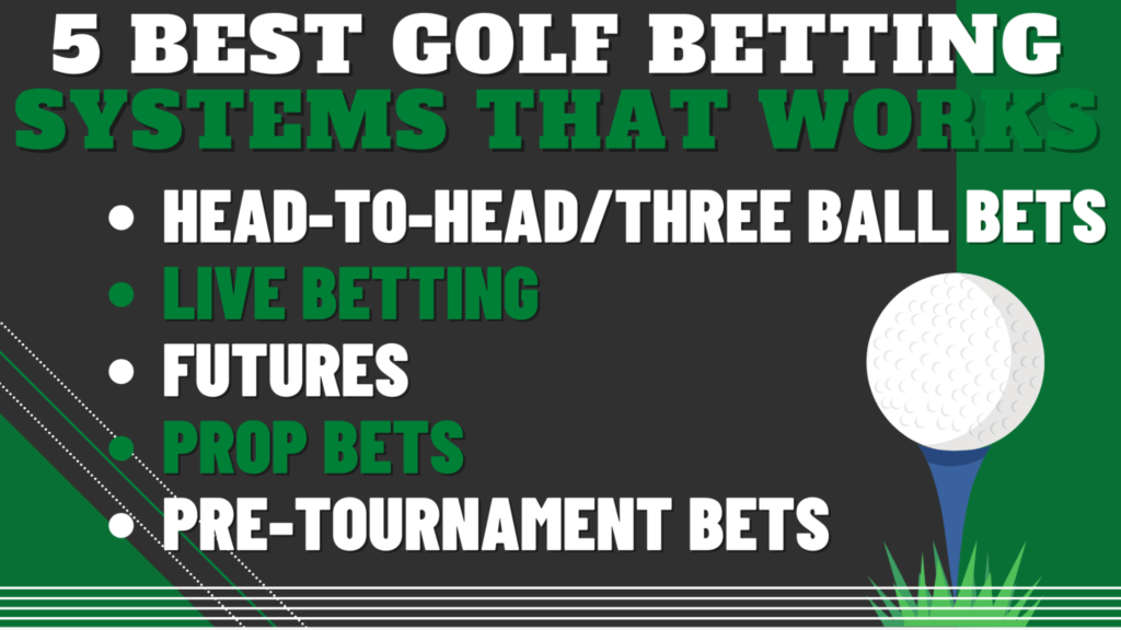 5 Best Golf Betting Systems That Works