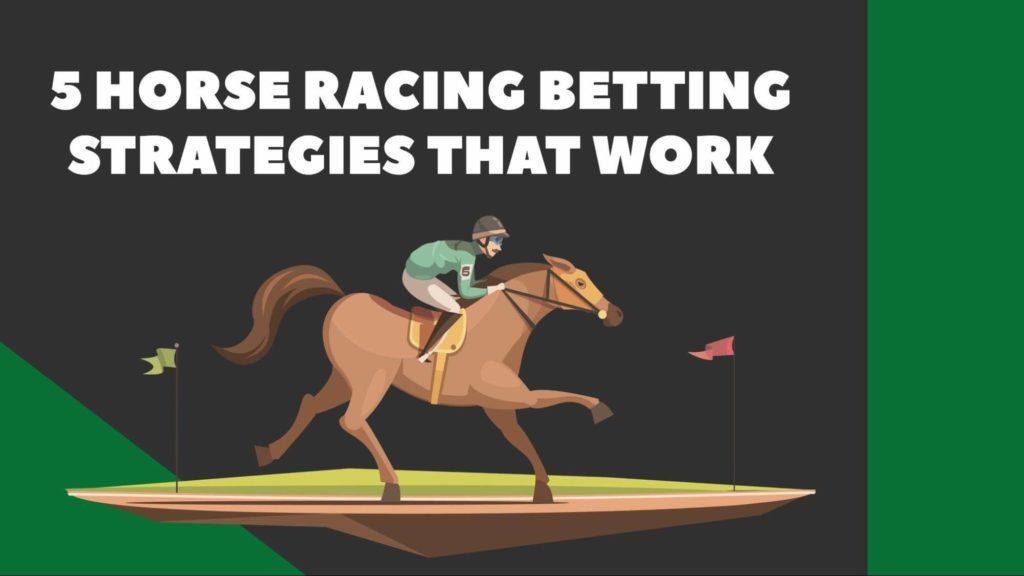 5 Horse Racing Betting Strategies That Work