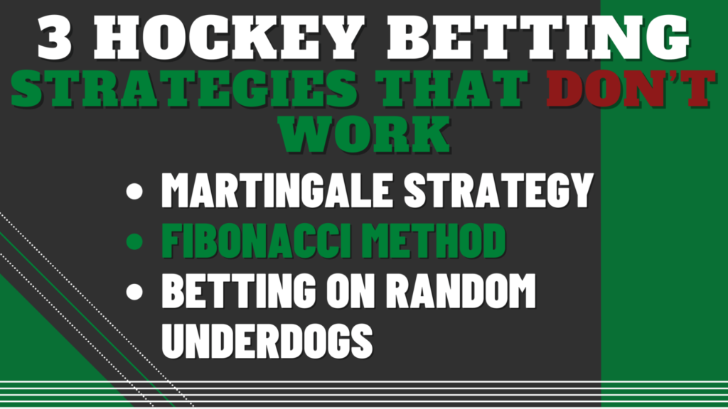 3 Hockey Betting Strategies that don't Work
