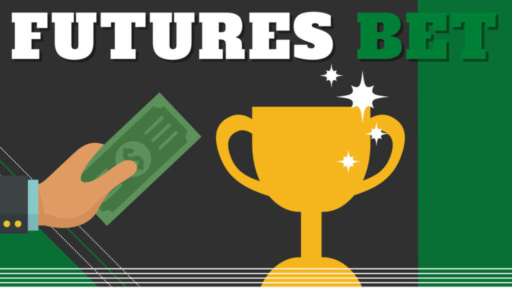 Futures Bet